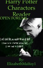 Harry Potter characters x reader OPEN FORUMS  by ElizabethMalfoy1