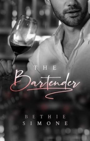 The Bartender [Completed] ✔ by BethieSimone