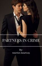 Partners In Crime by warrior_heart123