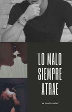 El Chico rudo [Zayn Malik Y Tu] by Aidarh12