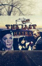 The Last Heirs  [rewriting] by roe1825