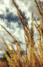 Twilinght  -Kai y Tú- ¡¡ELIMINADA!! by constanzaAZ4