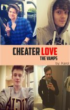 Cheater Love - {The Vamps} by Karol_martins04
