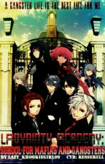 Labyrinth Academy: School Of Mafias And Gangsters
