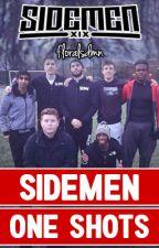 Sidemen One Shots (boyxboy) by floralsdmn