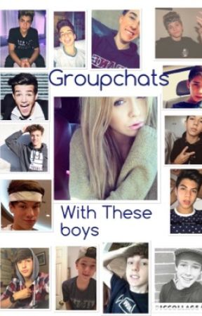 Groupchats with these Boys by Boyitsjessieee