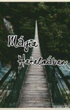 Mágia Hatalmában by hannaczegledi01