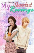 My Sweet Revenge (ON-HOLD) by BoringK