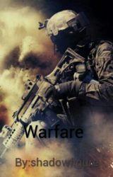 Warfare  by shadowfigure