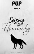 Pup (Pup series book 1) #EDITING by TeaceFindlay