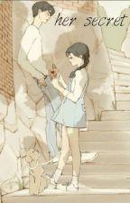 her secret // laurmau ✔ by -iwazoomi-