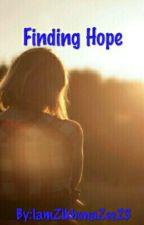 Finding Hope  by iamzikhonazee23