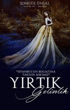 YIRTIK GELİNLİK by BirMavihikayesi