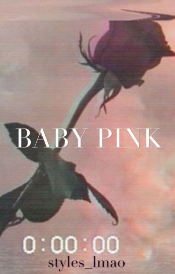 BABY PINK| h.s. d a d d y