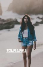 tour life 2 by turntoroger