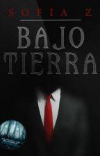 Bajo Tierra by -SofiaDupin