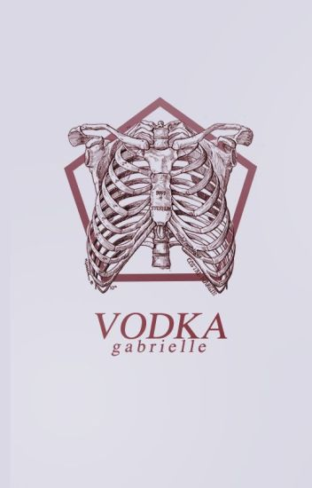 vodka - sad and dark quotes and poems - gabrielle - Wattpad