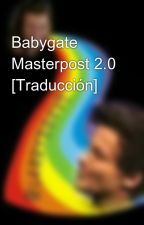 Babygate Masterpost 2.0 [Traducción]  by L4RRYBR4VE