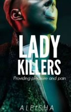 Lady Killers (18+) by seductate