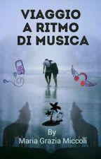Viaggio a ritmo di musica by MariaGraziaMiccoli
