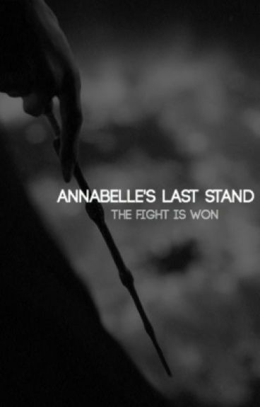 Annabelle's Last Stand  [Book 5]