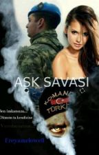 AŞK SAVAŞI  by freyamclowell