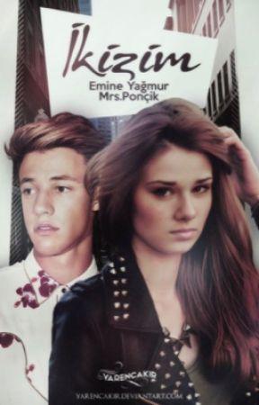 İKİZİM by Emine_Yagmur
