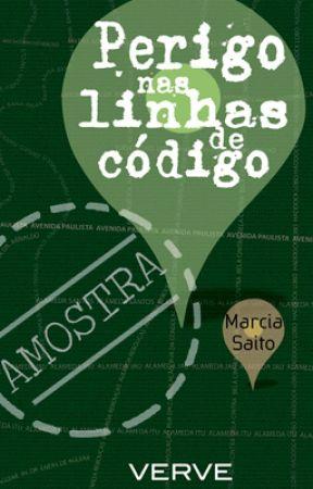 Perigo nas Linhas de Código - Amostra de livro by MarciaSaito7
