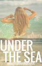 Under the Sea *Book One* Water Trilogy by imaginationNationX
