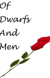Of Dwarfs and Men by StuartMilne1