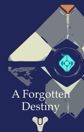 A forgotten destiny