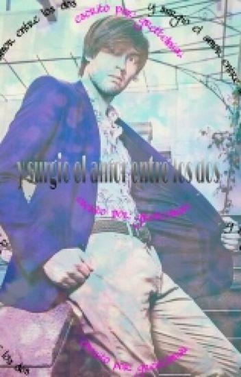 """Surgio El Amor""""  (German Garmendia Y Tu )"""