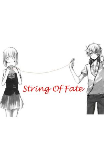 String of Fate