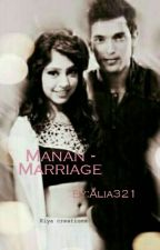 MANAN - MARRIAGE by Alia321