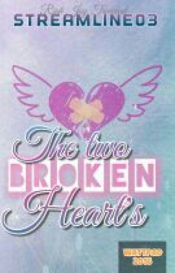 The Two Broken Hearts(#short Story#Completed)