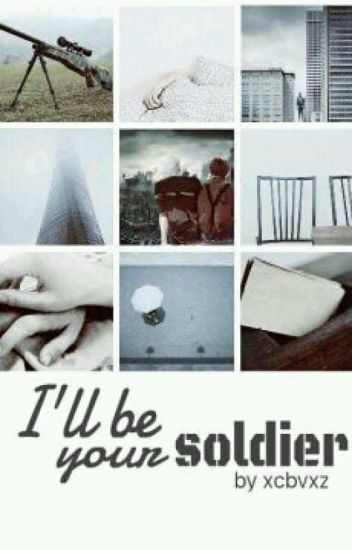 I'll be your soldier | chanbaek