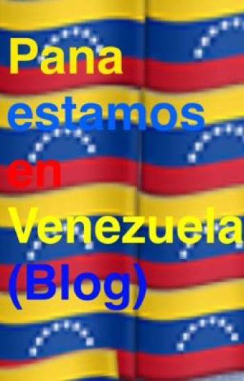 Pana estamos en Venezuela  (BLOG)