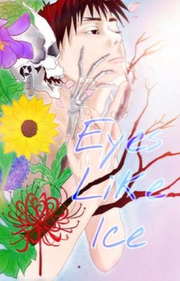 Eyes Like Ice → KagaKuro