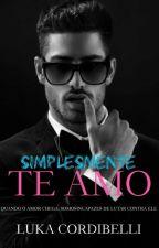Simplesmente Te Amo (Romance Gay) by Luka_Cordibelli
