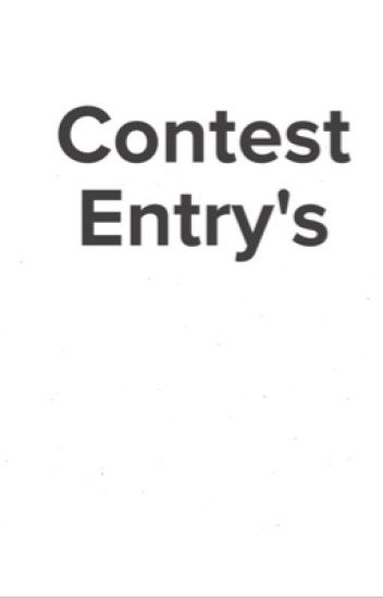 Contest entry's