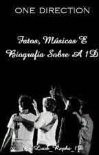 Fatos, Músicas E Biografia Sobre A 1D by Luuh_Rapha_1D