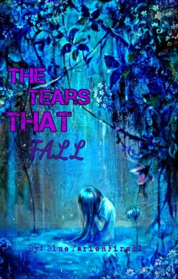 The Tears That Fall