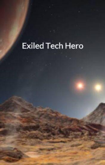 Exiled Tech Hero