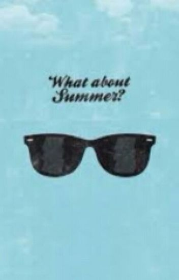 what about summer? || younowers