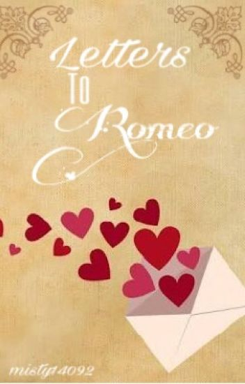 Letters to Romeo {Completed}