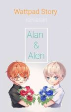 Alan Dan Alen (Selesai) ✔ by rainiarein