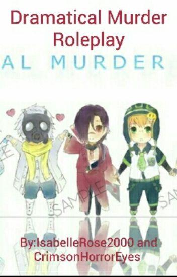Dramatical Murder Roleplay