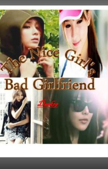 THE NICE GIRL'S BAD GIRLFRIEND