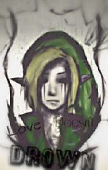 Love, Doesn't Drown. (Ben Drowned X Reader) ON HOLD!