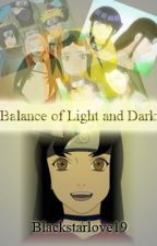 Balance of Light and Dark (Naruto Fan fiction) by blackstarlove19